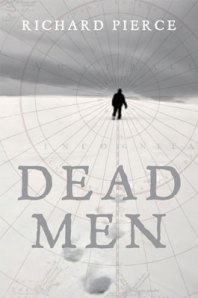 Dead Men by Richard Pierce