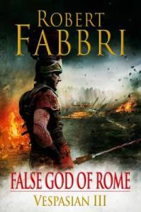 False God of Rome Vespasian III by Robert Fabbri