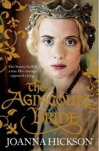 The Agincourt Bride by Joanna Hickson