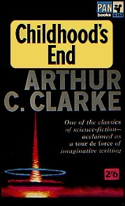 Childhoods End by Arthur C Clarke