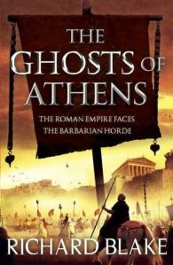 The Ghosts of Athens by Richard Blake