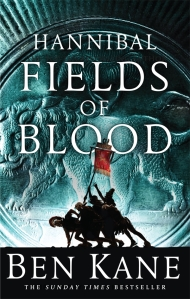 Hannibal: Fields of Blood by Ben Kane